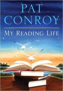 Front cover of My Reading Life by Pat Conroy